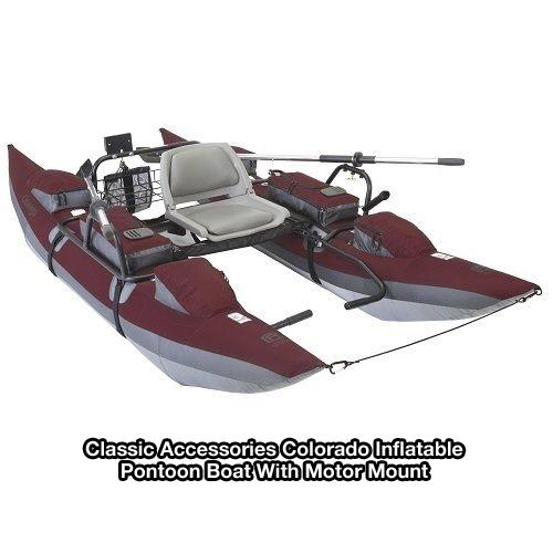Classic Accessories Colorado Xt 9ft Pontoon Boat: Best One Man Inflatable Fishing Pontoon Boat 2019