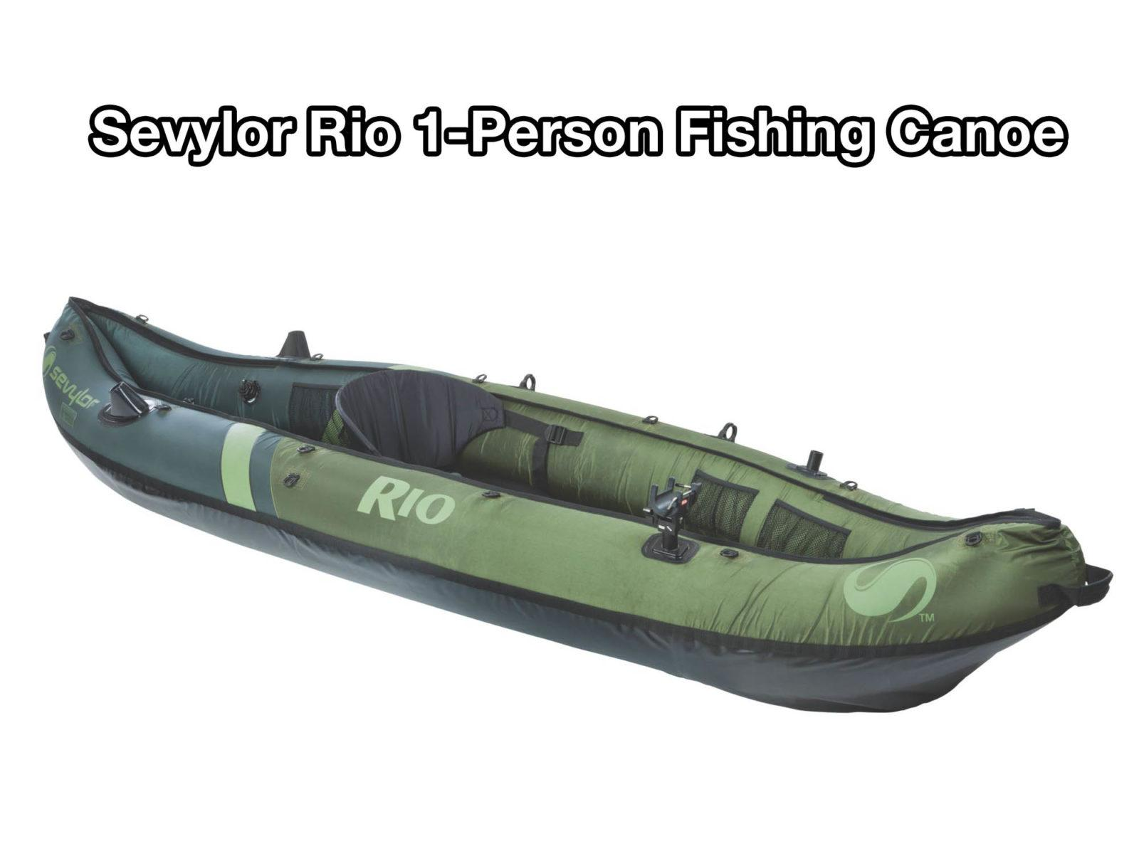 Sevylor Rio 1-Person Fishing Canoe review