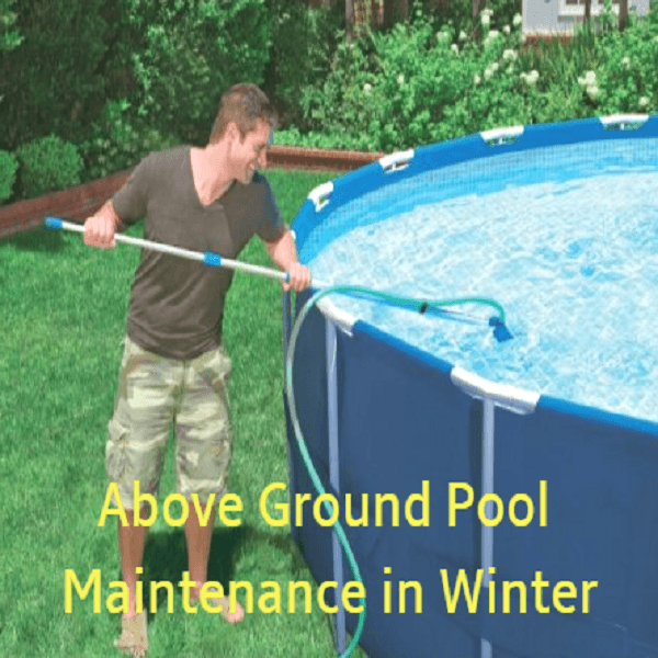 above ground pool maintenance in winter