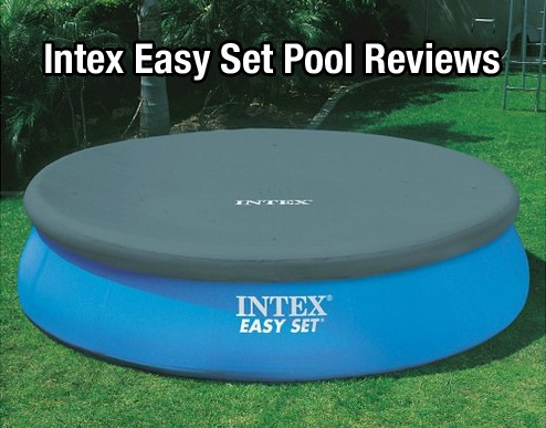 Intex Easy Set Pool Reviews