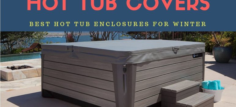 Hot Tub Enclosures For Winter Use 2019